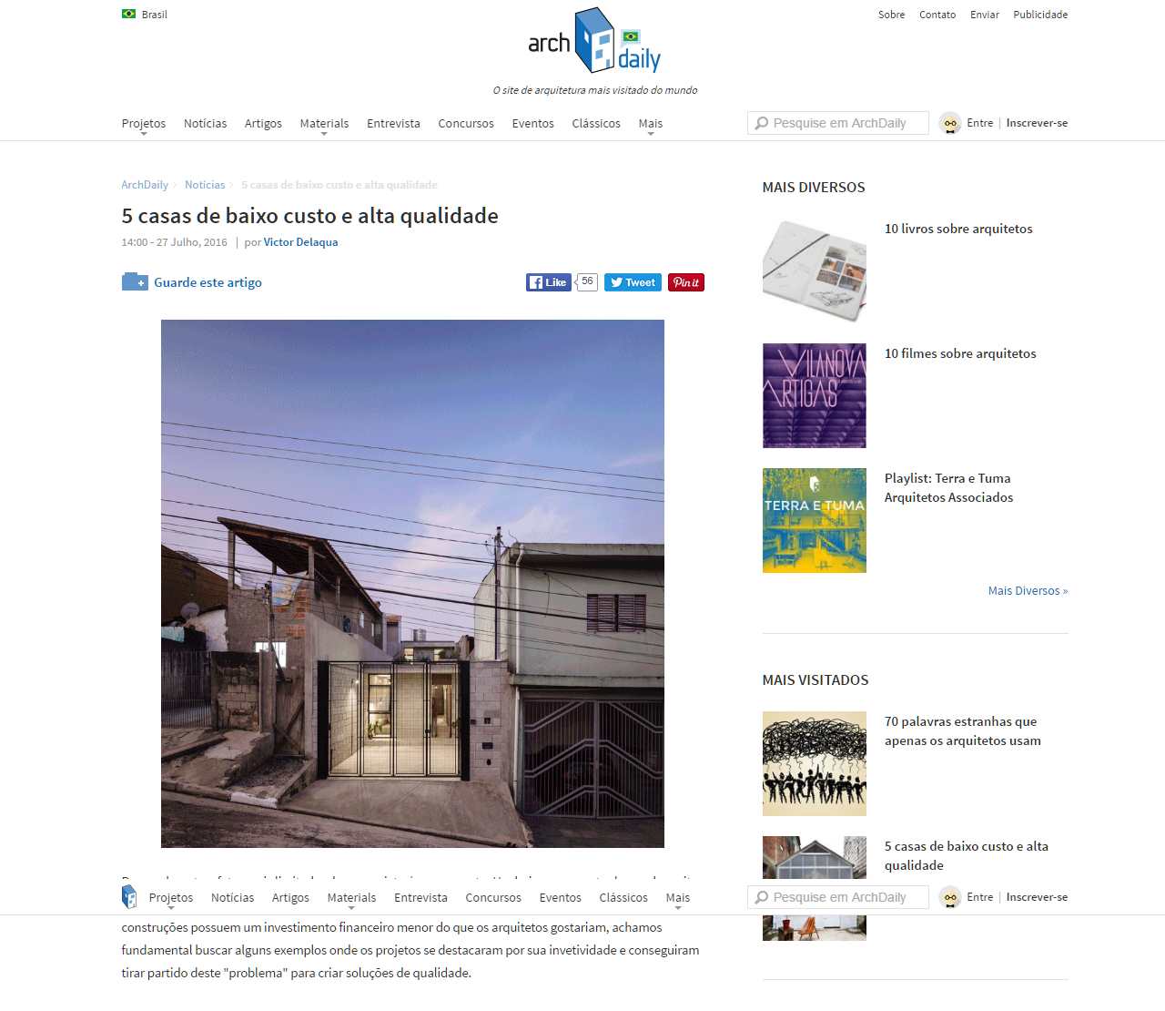 Casa Calha - 5 casas de baixo custo e alta qualidade - ArchDaily Brasil - 28 07 2016